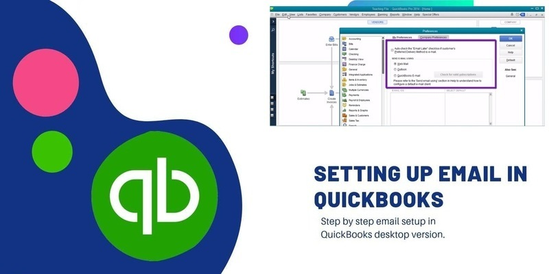 How to Setup Email Serivce & Fix Webmail Password in QuickBooks Desktop?