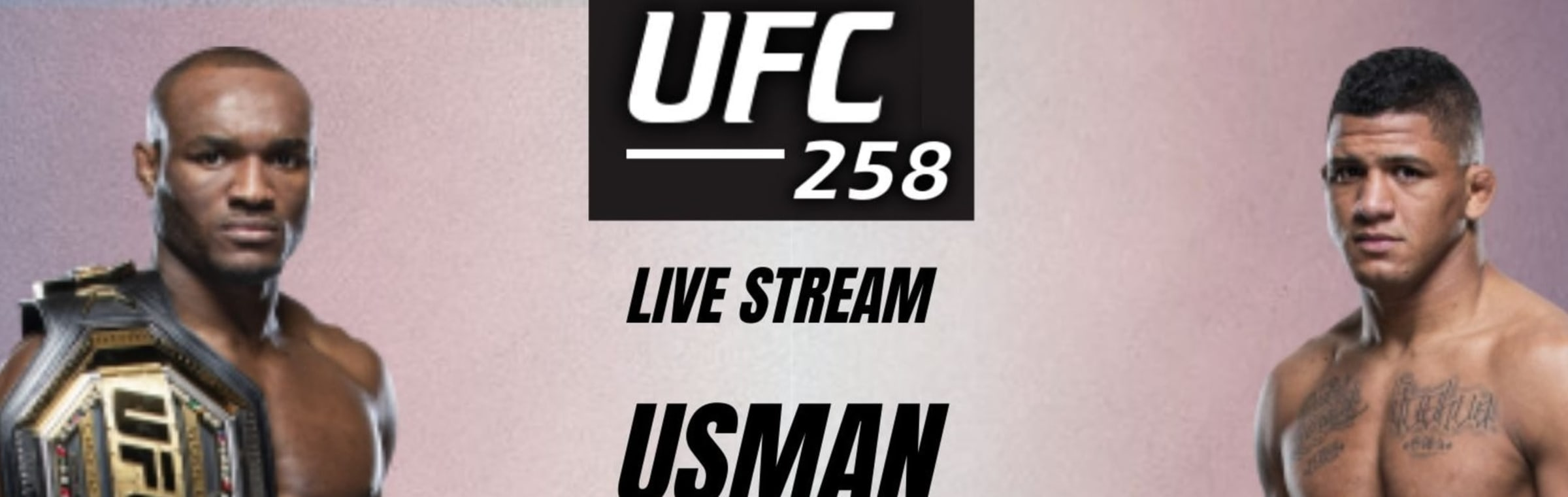 mmastreamsfree Unlimited access to the worlds biggest events UFC 258 Live Stream and subscribe for UFC 258 exclusive fights original shows & more how