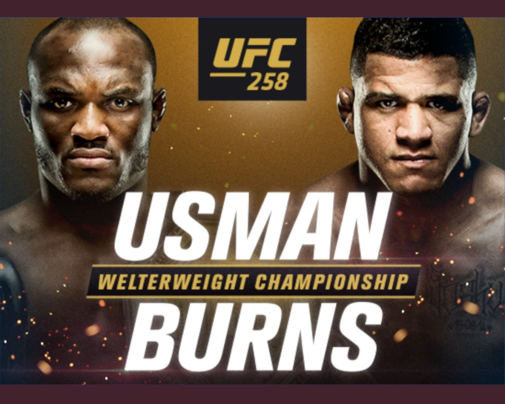 Kamaru Usman Vs Gilbert Burns Live stream for UFC 258 full fight card and PPV info Published by @guavar3 minutes ago4 min read Edited Usman vs