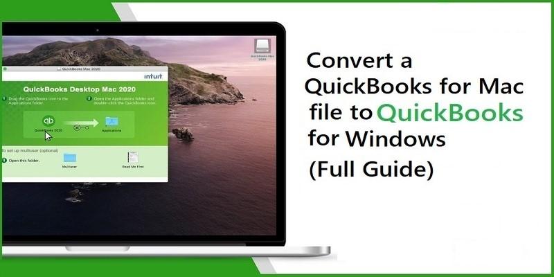 Procedure to Convert a QuickBooks Mac file to Windows