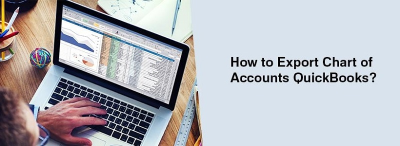 Export Chart of Accounts to a New QuickBooks File