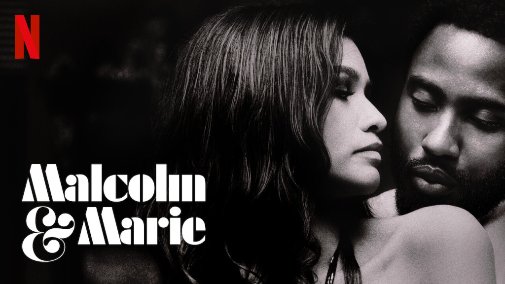 Review: Malcolm & Marie (2021) Lets Talk About it.